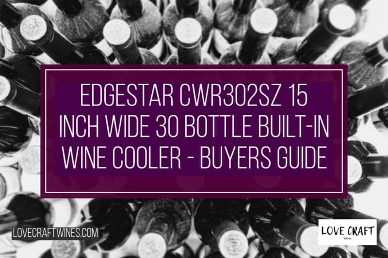 EdgeStar CWR302SZ 30-Bottle Built-In Wine Cooler Review
