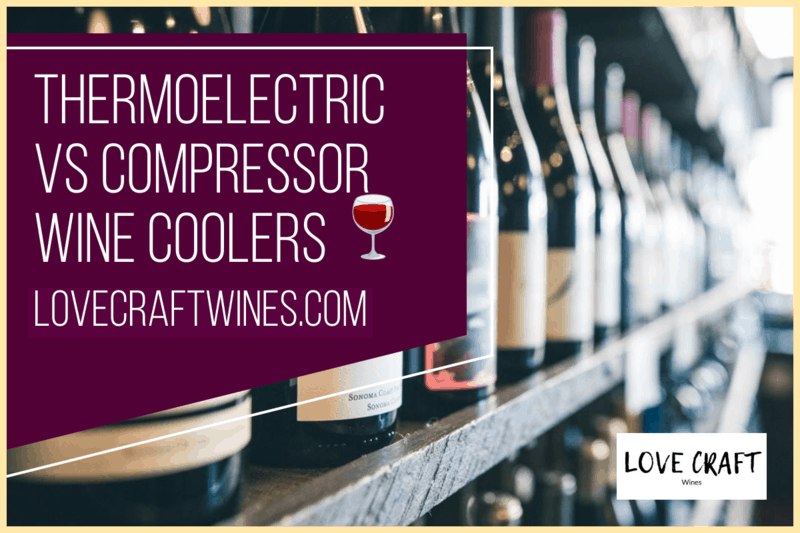 Thermoelectric vs Compressor Wine Coolers