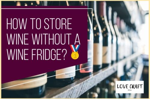 How to Store Wine Without a Wine Fridge