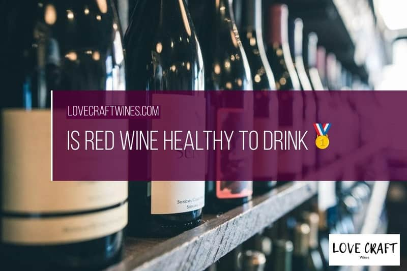 Is red wine health to drink
