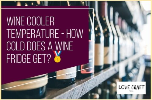 Wine Cooler Temperature - How Cold Does A Wine Fridge Get?