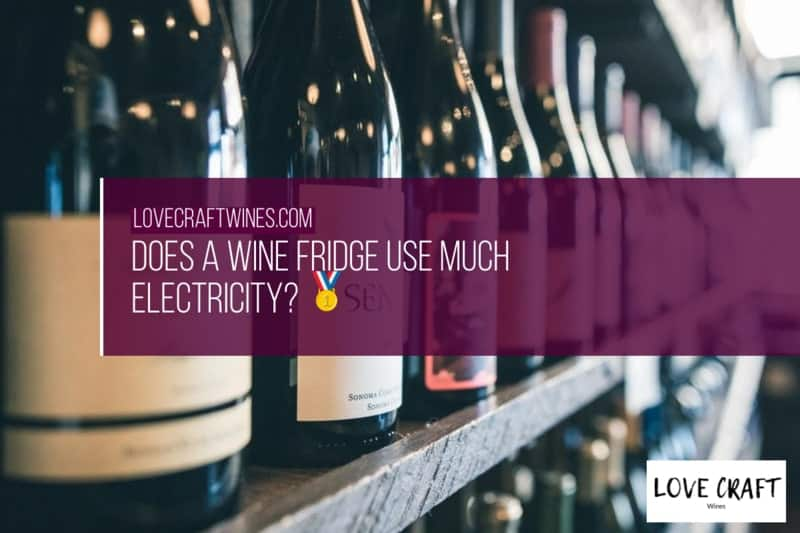 Does a Wine Fridge Use Much Electricity
