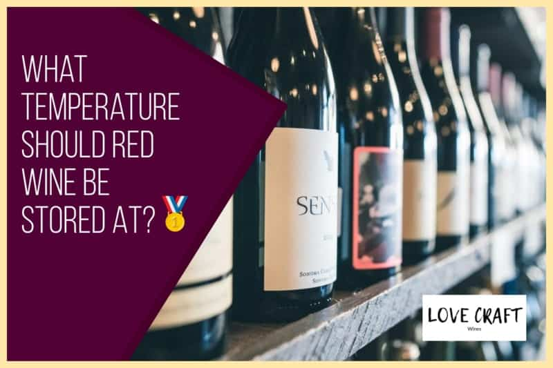 What Temperature Should Red Wine Be Stored At