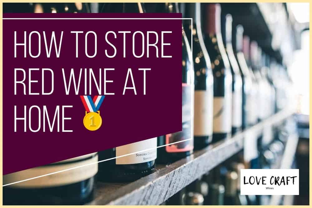 how to store red wine at home