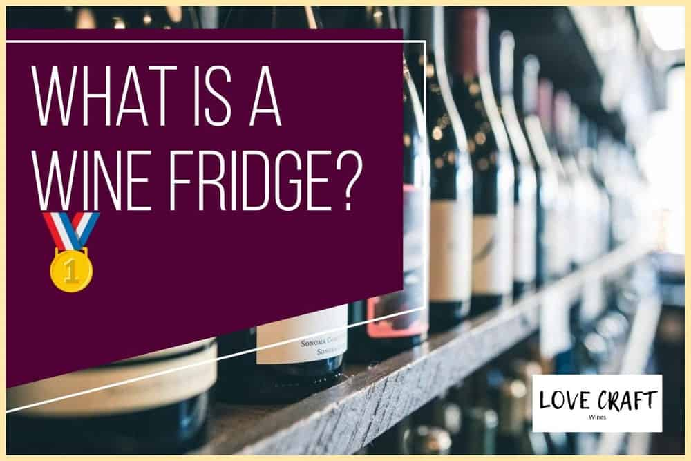 What is a wine refrigerator?