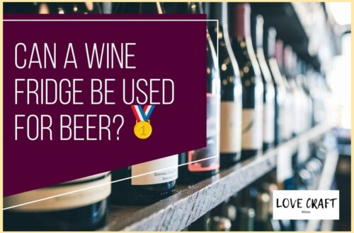 Can a Wine Fridge be used for Beer?